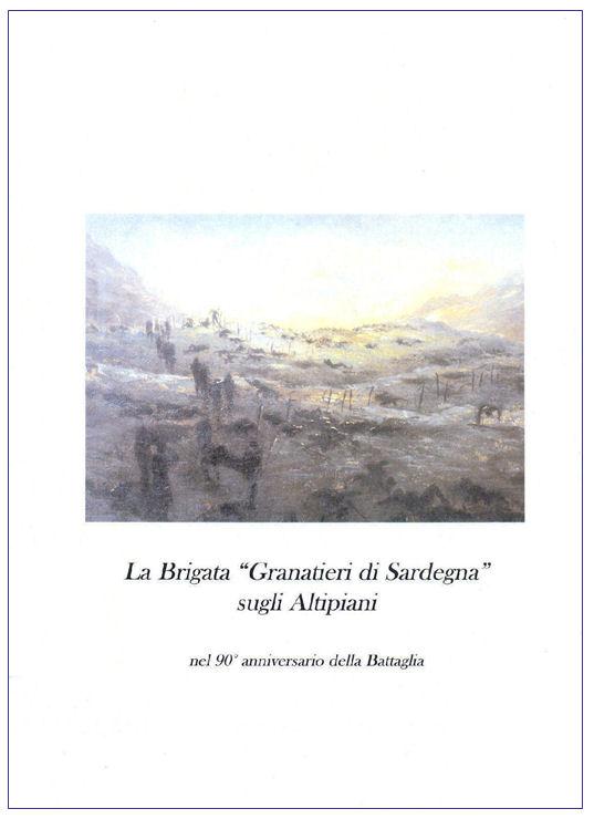 La Brigata Granatieri di Sardegna sugli Altipiani