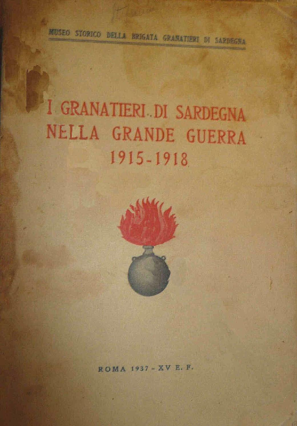I Granatieri di Sardegna nella Grande Guerra 1915-1918