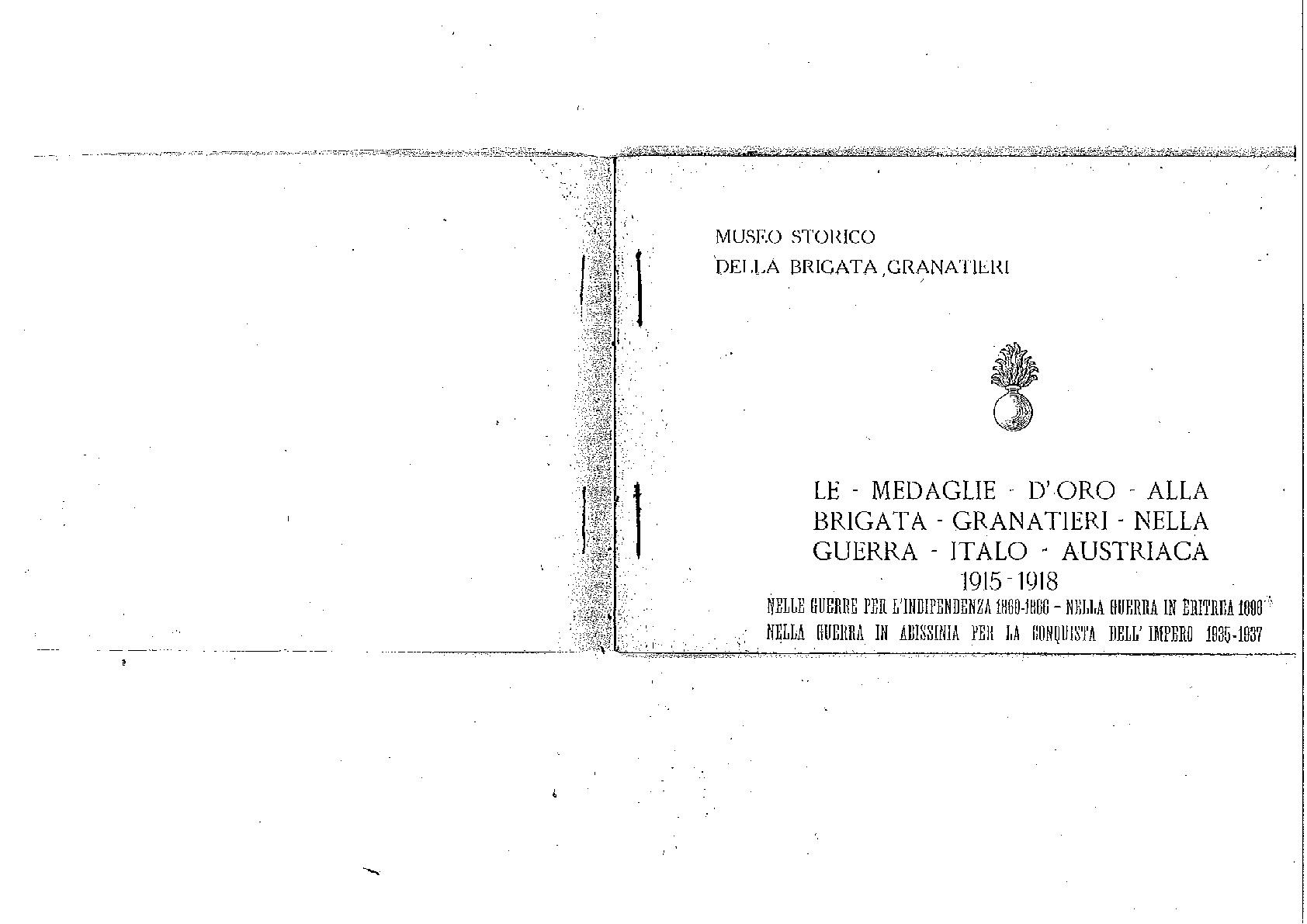 Le Medaglie d'oro Brigata Granatieri nella guerra 1915-1918