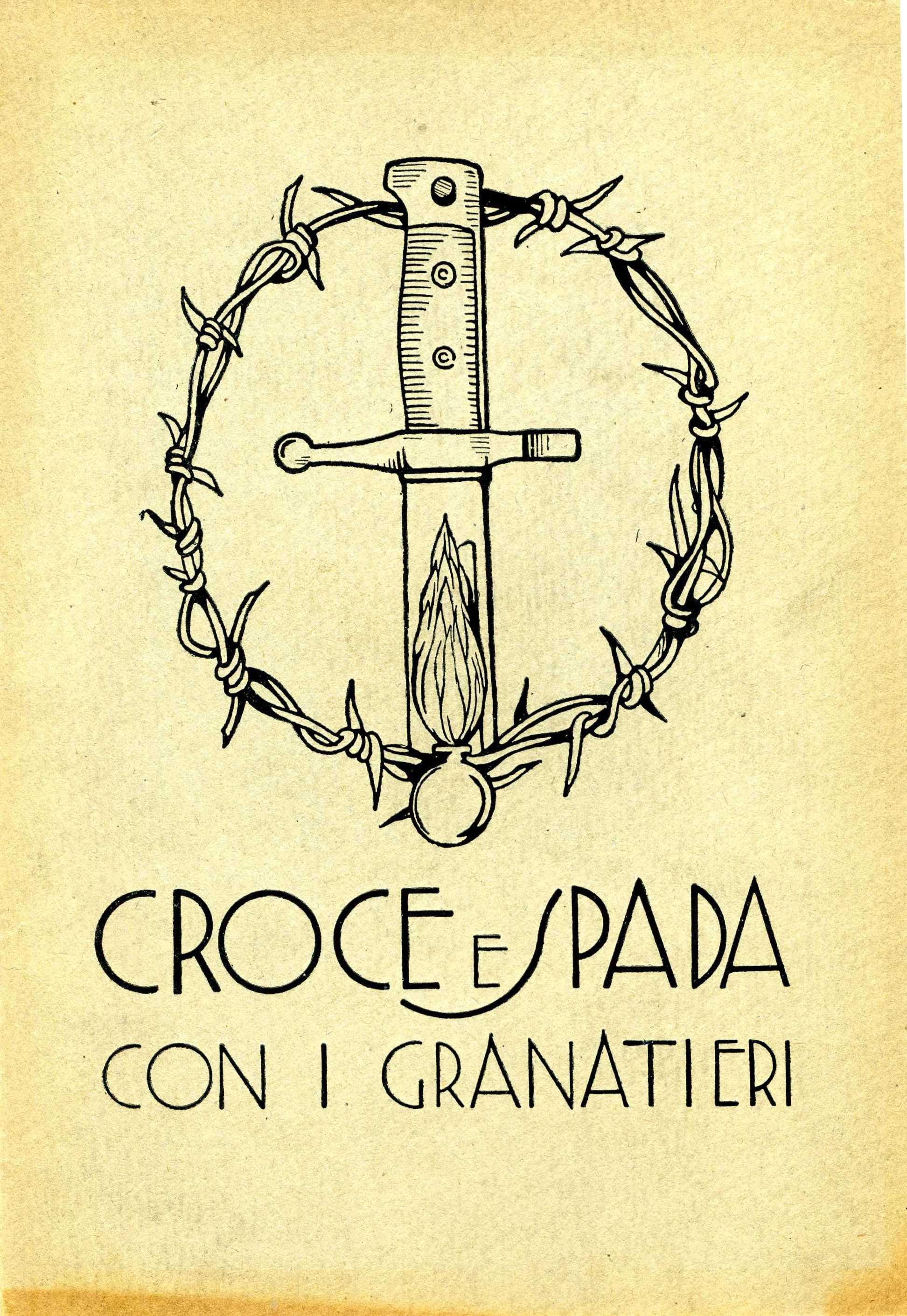 Croce e Spada con i Granatieri